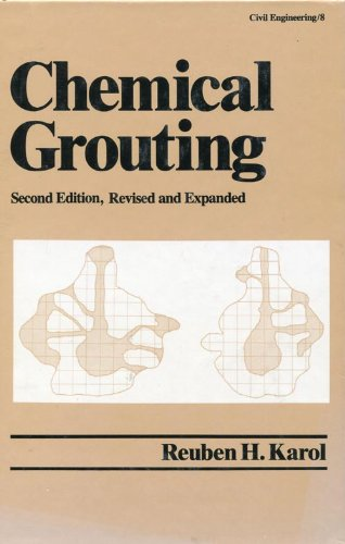 Chemical Grouting, Vol. 8: Reuben H. Karol