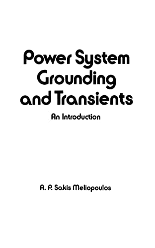 9780824779085: Power System Grounding and Transients: An Introduction (Electrical and Computer Engineering)