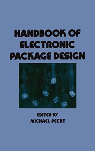 9780824779214: Handbook of Electronic Package Design (Mechanical Engineering)