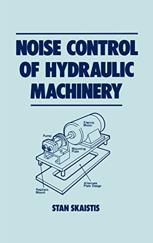 No Ise Control Of Hydraulic Machinery (Fluid Power & Control Series, 8)