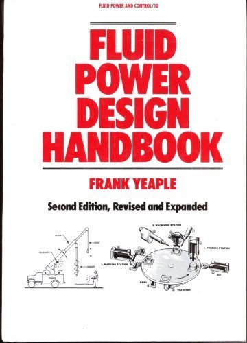 9780824779498: Fluid Power Design Handbook (Fluid Power and Control, Vol 10)
