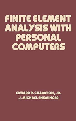 9780824779818: Finite Element Analysis with Personal Computers (Mechanical Engineering)