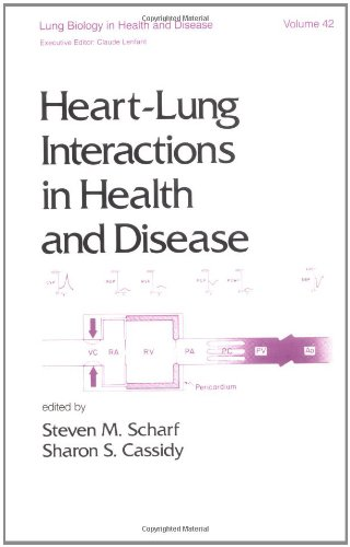 9780824779863: Heart-Lung Interactions in Health and Disease (Lung Biology in Health and Disease)