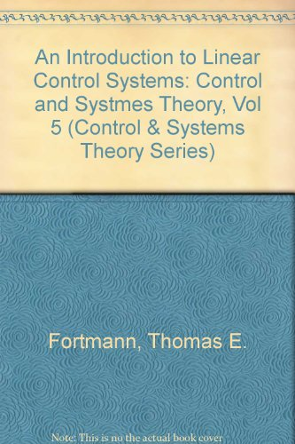9780824780166: An Introduction to Linear Control Systems (Control and Systmes Theory)