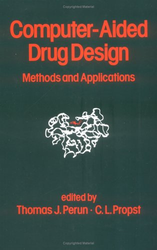 9780824780371: Computer-Aided Drug Design: Methods and Applications
