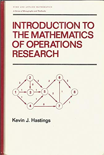 Introduction to the Mathematics of Operations Research