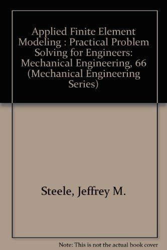 9780824780487: Applied Finite Element Modeling (Mechanical Engineering)