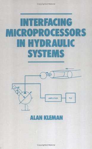 9780824780630: Interfacing Microprocessors in Hydraulic Systems (Fluid Power and Control)
