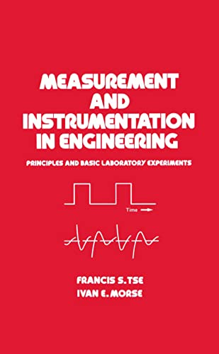 9780824780869: Measurement and Instrumentation in Engineering: Principles and Basic Laboratory Experiments (Mechanical Engineering)