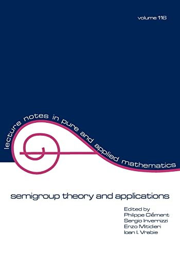 9780824780883: semigroup theory and applications (Lecture Notes in Pure and Applied Mathematics)