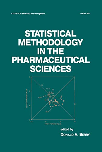 9780824781170: Statistical Methodology in the Pharmaceutical Sciences (Statistics: A Series of Textbooks and Monographs)