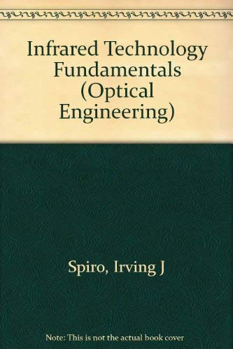 9780824781347: Infrared Technology Fundamentals (Optical Science and Engineering)