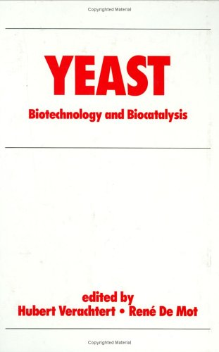 Yeast: Biotechnology and Biocatalysis (Bioprocess Technology): Verachtert