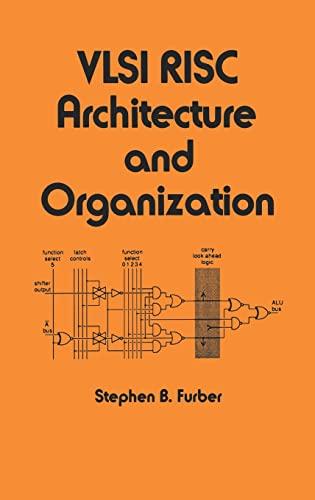 9780824781514: VLSI Risc Architecture and Organization
