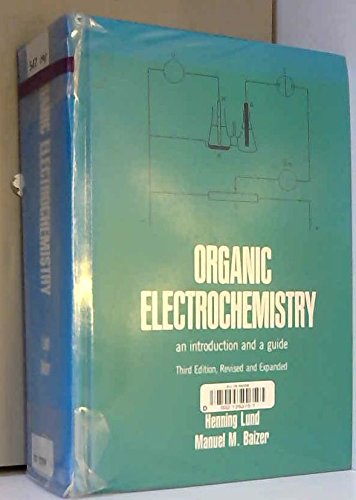 9780824781545: Organic Electrochemistry: An Introduction and a Guide