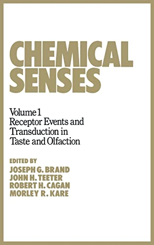 Chemical Senses : Receptor Events And Transduction In Taste And Olfaction Volume 1 (Hb)