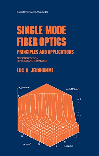Single-Mode Fiber Optics: Prinicples and Applications, Second: Jeunhomme, L.B.