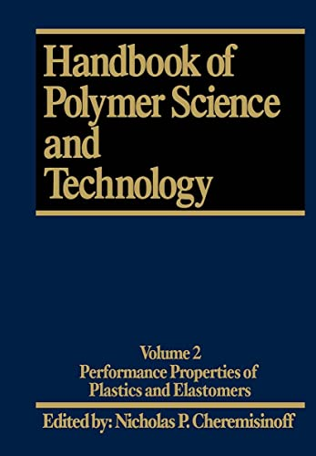 9780824781743: Handbook of Polymer Science and Technology. Volume 2: Performance Properties of Plastics and Elastomers