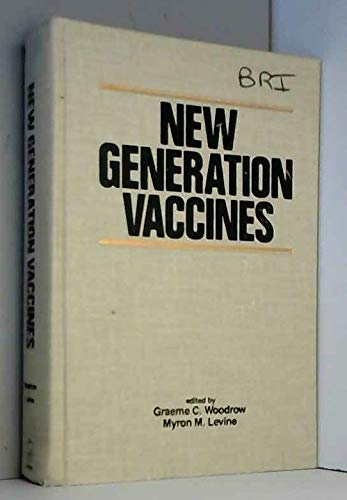 New Generation Vaccines: Graeme C. Woodrow