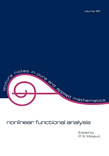 9780824782559: Nonlinear Functional Analysis (Lecture Notes in Pure and Applied Mathematics)