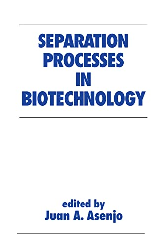 9780824782702: Separation Processes in Biotechnology (Biotechnology and Bioprocessing)