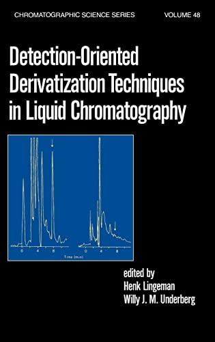 9780824782870: Detection-Oriented Derivatization Techniques in Liquid Chromatography (Chromatographic Science Series)
