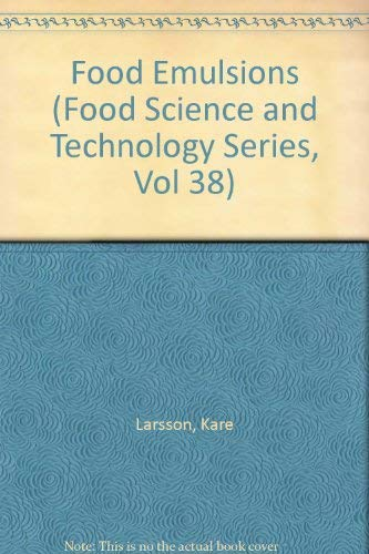 9780824783068: Food Emulsions (Food Science and Technology Series, Vol 38)