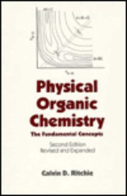Physical Organic Chemistry: The Fundamental Concepts, Second: Ritchie, C. A.,
