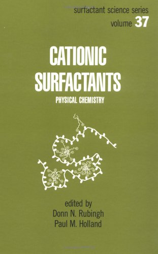 9780824783570: Cationic Surfactants: Physical Chemistry