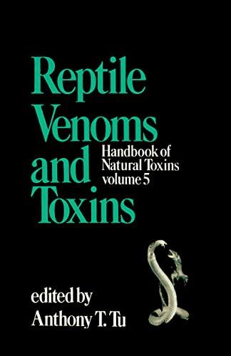 9780824783761: Handbook of Natural Toxins, Vol. 5: Reptile Venoms and Toxins