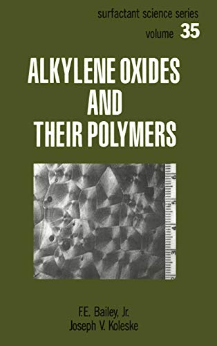 9780824783846: Alkylene Oxides and Their Polymers (Surfactant Science)