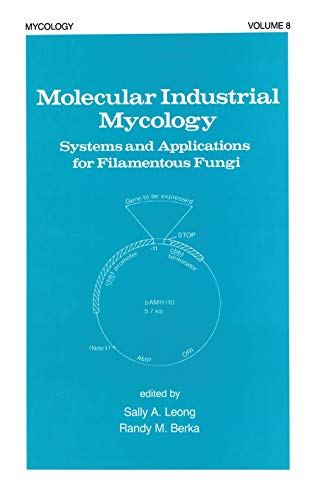 9780824783921: Molecular Industrial Mycology: Systems and Applications for Filamentous Fungi