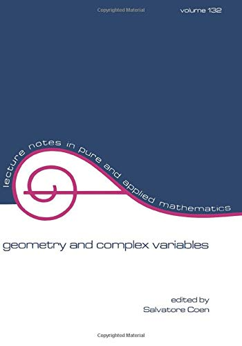9780824784454: Geometry and Complex Variables (Lecture Notes in Pure and Applied Mathematics)
