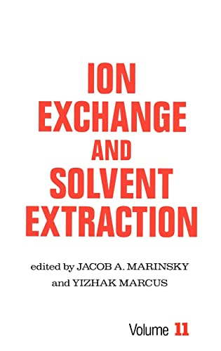 9780824784720: Ion Exchange and Solvent Extraction: A Series of Advances, Volume 11 (Ion Exchange and Solvent Extraction Series)