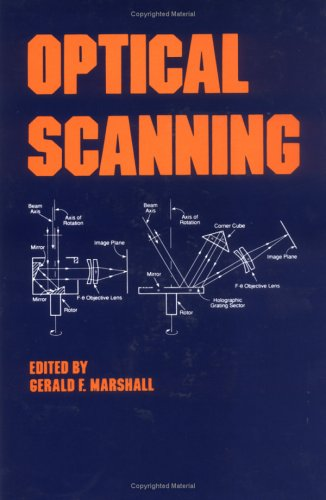 9780824784737: Optical Scanning (Optical Engineering)