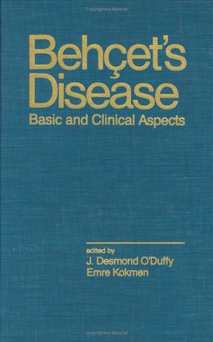 9780824784768: Behcet's Disease: Basic and Clinical Aspects (Inflammatory Disease and Therapy)