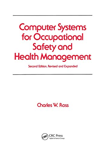 Computer Systems for Occupational Safety and Health: Ross, Charles W.