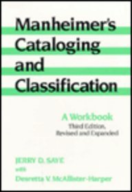 9780824784935: Manheimer's Cataloging and Classification: A Workbook (Books in Library & Information Science)