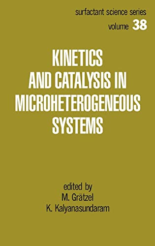 Kinetics and Catalysis in Microheterogeneous Systems (Surfactant: Gratzel, M./ Kalyanasundaram,