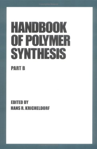 9780824785154: Handbook of Polymer Synthesis: Part B (In Two Parts) (Plastics Engineering)