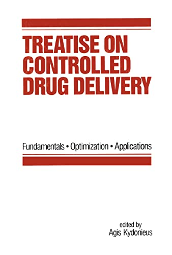 9780824785192: Treatise on Controlled Drug Delivery: Fundamentals-optimization-applications