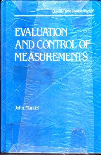EVALUATION AND CONTROL OF MEASUREMENTS