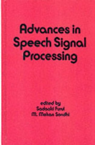 9780824785406: Advances in Speech Signal Processing (Electrical and Computer Engineering)