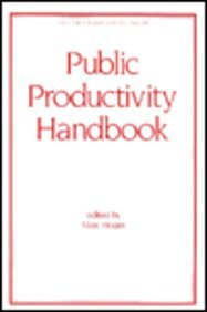 9780824785628: Public Productivity Handbook, Second Edition, (Public Administration and Public Policy)