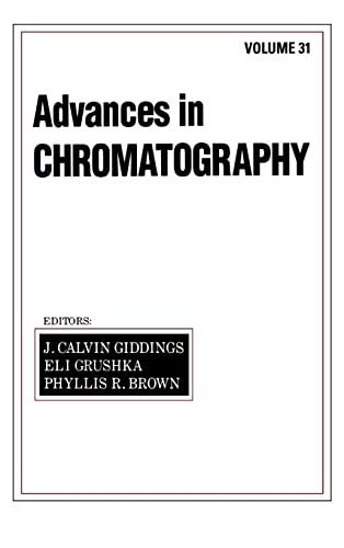 9780824785680: Advances in Chromatography: Volume 31