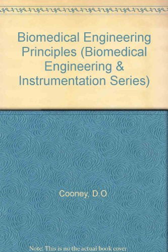 9780824785697: Biomedical Engineering Principles: An Introduction to Fluid, Heat, and Mass Transport Processes