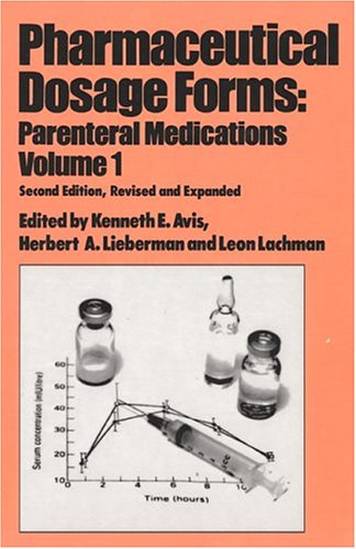 001: Pharmaceutical Dosage Forms: Parenteral Medications, Volume
