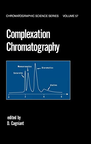 Complexation Chromatography (Chromatographic Science Series): CRC Press