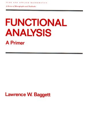 9780824785987: Functional Analysis (Chapman & Hall Pure and Applied Mathematics)