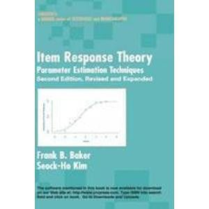 9780824786366: Item Response Theory: Parameter Estimation Techniques (Statistics: A Series of Textbooks and Monographs)